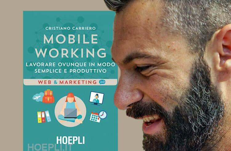 Mobile Working, di Cristiano Carriero
