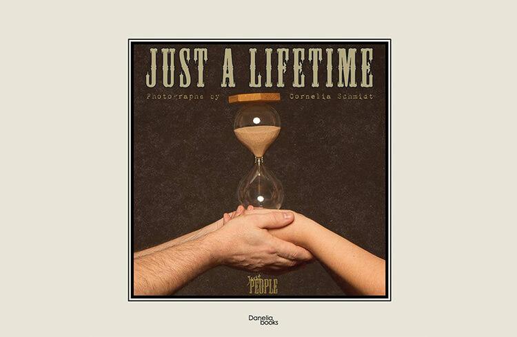 Just a Lifetime, di Cornelia Schmidt