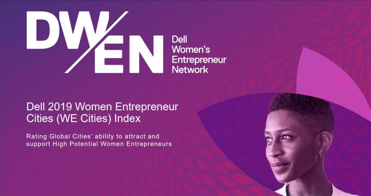 2019 Dell Women Entrepreneur Cities Index (WE Cities) report