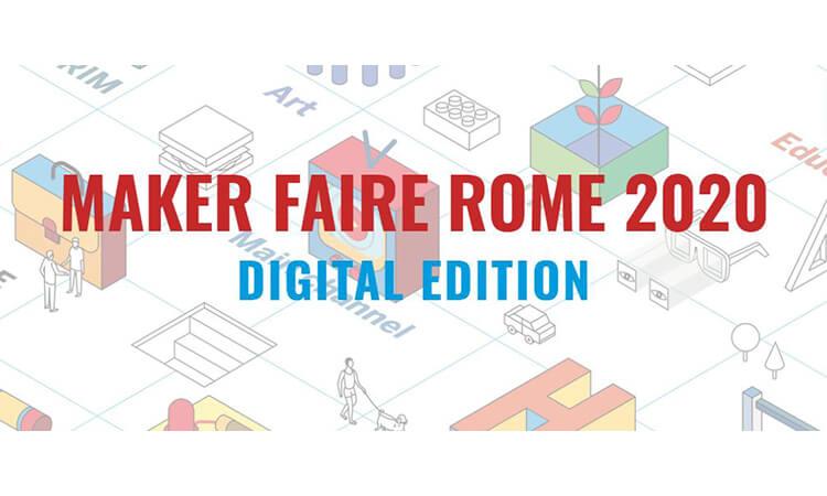 Maker Faire Rome 2020 – The European edition